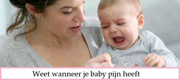 Weet wanneer je baby pijn heeft
